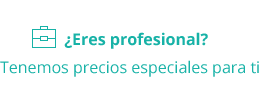 ¿Eres profesional? Tenemos precios especiales para ti
